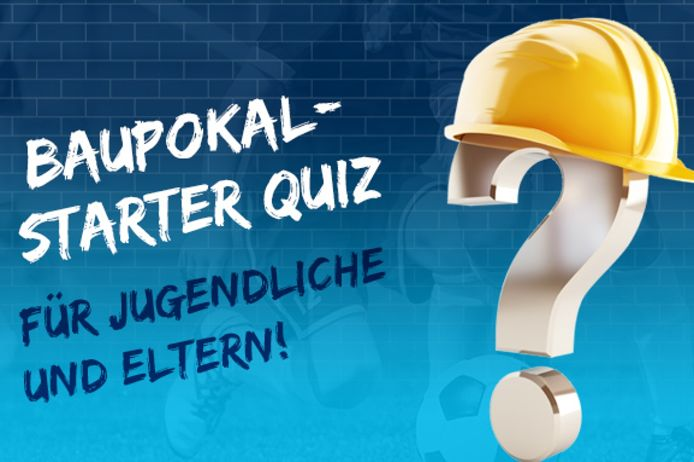 BauPokal Starter Quiz