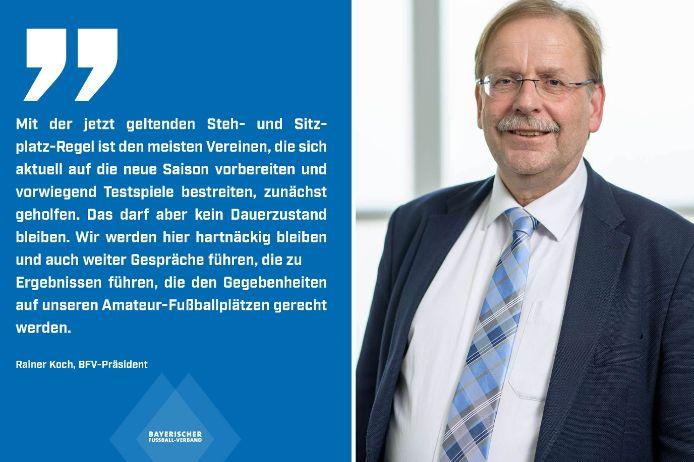 Rainer Koch äußert sich zu den Nachbesserungen der Bayerischen Staatsregierung bezüglich des Stehplatz-Verbots.
